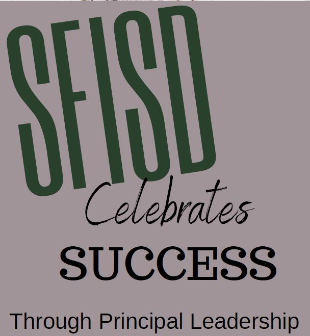 SFISD Celebrates Success
